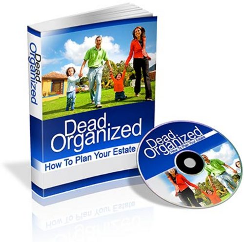 Product picture Dead Organized: How To Plan Your Estate