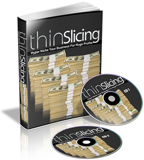 Product picture Thin Slicing - Hyper Niche Your Business For Huge Profits