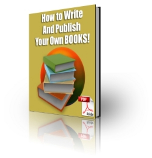 Product picture How To Write And Publish Your Own eBooks